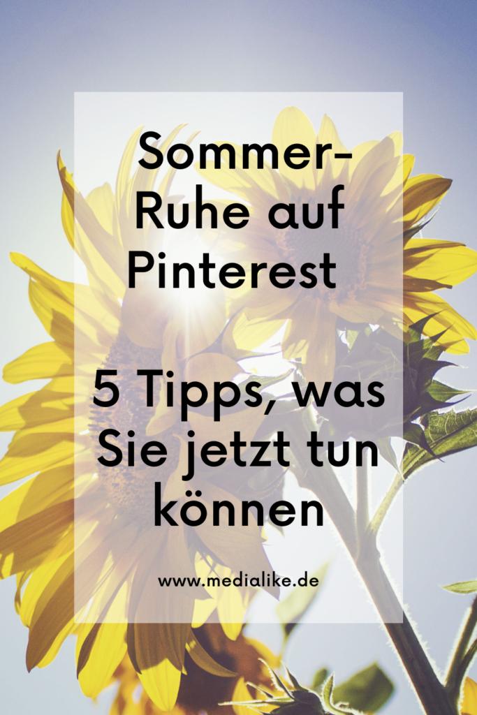 Sommerloch auf Pinterest? 5 Tipps für Pinterest Marketing im Sommer