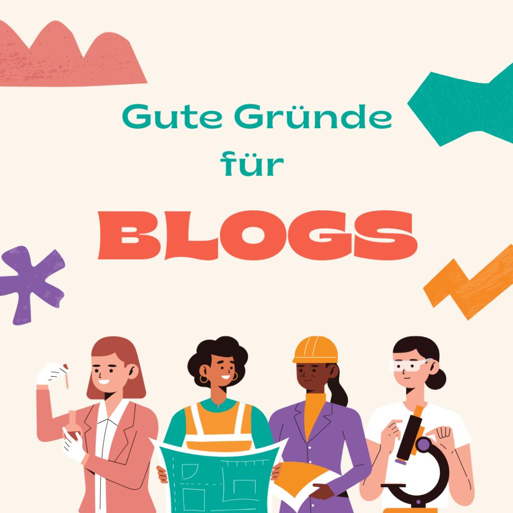 Warum wir Blogs lieben: gute Gründe für einen Corporate Blog von medialike. Das Bild zeigt die Überschrift und verschiedene Berufsgruppen.